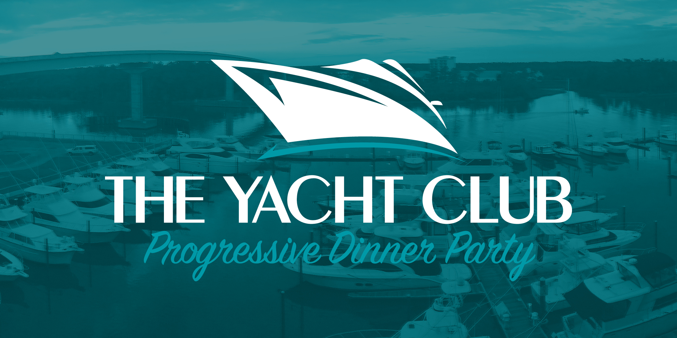 The Yacht Club Dinner Party