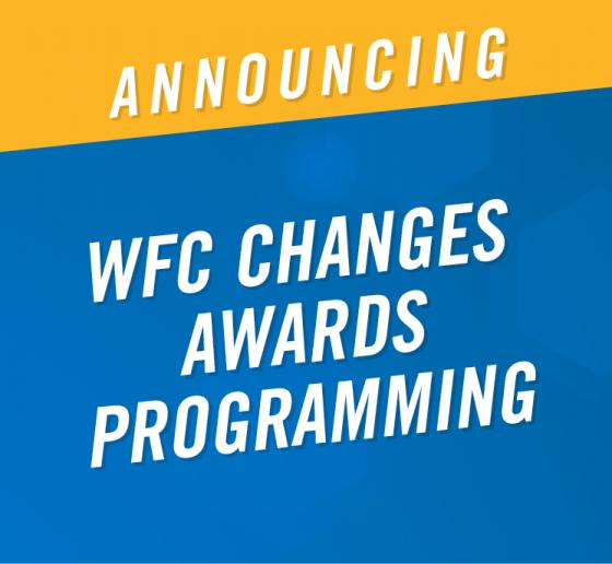 WFC Announces 2019 Award Programming Changes