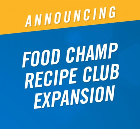 World Food Championships Expands Its Food Champ Recipe Club Program