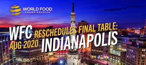The Final Table: Indianapolis Rescheduled To August